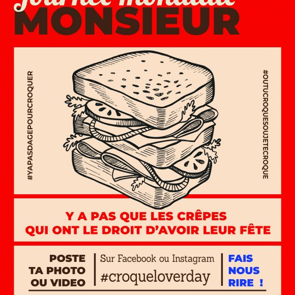 JOURNEE MONDIALE DU CROQUE MONSIEUR